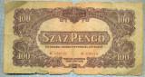 1651 BANCNOTA - UNGARIA-OCUPATIE ARMATA RUSA - 100 PENGO - anul 1944  -SERIA  620219 -starea care se vede
