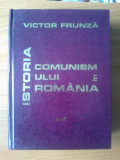 N4 Istoria comunismului in Romania - Victor Frunza, Alta editura