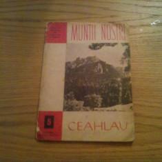 CEAHLAU * CHEILE BICAZULUI   -- Muntii Nostri nr.5 ,  15 p. + o harta in anexa