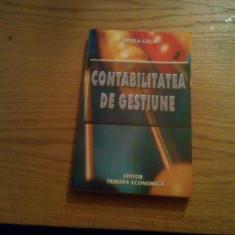 CONTABILITATE DE GESTIUNE  -  Oprea Calin -  2002, 403 p.