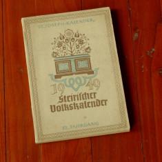 Carte --- limba germana -- Steirischer Volkskalemder 1949 - 180 pagini cu imagini alb negru