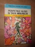Peripetiile Alisei in Tara minunilor(ilustratii:Angi Petrescu Tiparescu)-Lewis Carroll, Alta editura