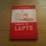 CONSERVE DE LAPTE -- C. Telescu ( dedicatie-autograf) -- 1957, 191 p. - Carti Industrie alimentara