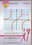 (C4773) MATEMATICA MANUAL PENTRU CLASA A XI-A PENTRU PROGRAMELE M1 SI M2 DE CONSTANTIN NASTASESCU SI COLECTIVUL, EDP, 2001, Alta editura