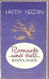 (C4812) ROMANTA UNEI VIETI, IOANA RADU DE HARRY NEGRIN, EDITURA MUZICALA, 1987