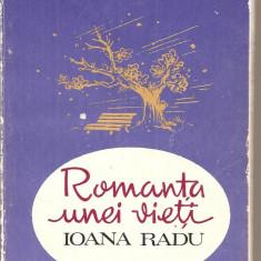(C4812) ROMANTA UNEI VIETI, IOANA RADU DE HARRY NEGRIN, EDITURA MUZICALA, 1987 - Biografie