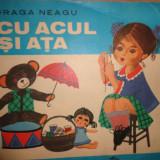 Cu acul si ata (croitorie pentru fetite/ cu numeroase figuri)-Draga Neagu