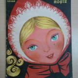Scufita Rosie - Fratii Grimm ( ilustratii de Apahideanu Tatiana ) - Carte de povesti