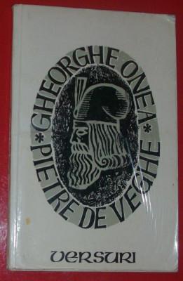 GHEORGHE ONEA - PIETRE DE VEGHE (VERSURI, editia princeps - 1977 / coperta N. NOBILESCU / tiraj 530 ex.) [dedicatie / autograf] foto