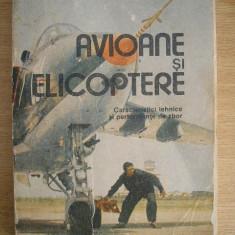 RWX 23 - AVIOANE SI ELICOPTERE - GHEORGHE ZARIOIU - ED 1989, Alta editura