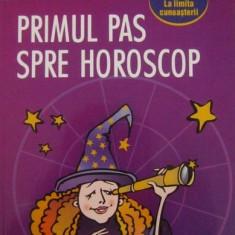 Primul pas spre horoscop - Mihaela Dicu - Carte astrologie, Polirom
