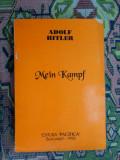 Mein Kampf (editura pacifica ,an 1993/489 pagini) - Adolf Hitler, Alta editura