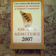 Ghidul admiterii 2007 Facultatea de jurnalism si stiintele comunicarii