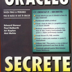 ORACLE 8 SECRETE - Edward Honour, Paul Dalberth - Carte baze de date, Teora