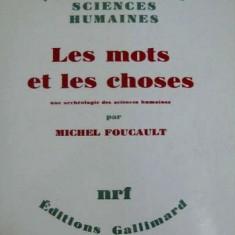 Michel Foucault - Les mots et les choses - Carte in franceza