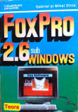 FOX PRO 2.6 SUB WINDOWS - Gabriel si Mihai Dima, Teora
