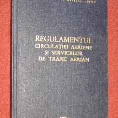 Regulamentul circulatiei aeriene si serviciilor de trafic aerian (1985) - Carti Transporturi