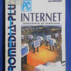 MIHAI JALOBEANU - INTERNET INFORMARE SI INSTRUIRE {1995} - Carte despre internet