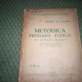 METODICA PREDARII FIZICII IN SCOALA MEDIE - Carte Fizica