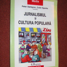 Peter Dahlgren, Colin Sparks - Jurnalismul si cultura populara
