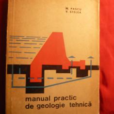 M.Pascu si V.Stelea - Manual Practic de Geologie Tehnica - Ed.1963 - Carte Geografie