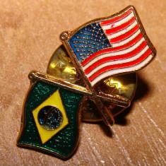 PIN / INSIGNA STEAGURI U.S.A.-BRAZILIA - Insigna Barbati