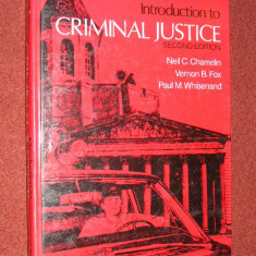 Criminalistica - Introduction in criminal justice - Neil C. Chamelin, s.a. - Carte Criminologie