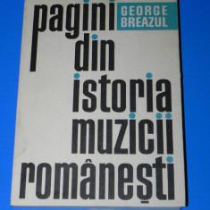 GEORGE BREAZUL - PAGINI DIN ISTORIA MUZICII ROMANESTI VOL 2, 1970 - Carte Cinematografie