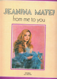 "-Y- JEANINA MATEI "" FROM ME TO YOU - ( CA NOU ! ) DISC LP VINIL"