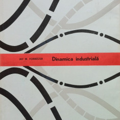 DINAMICA INDUSTRIALA - Jay W. Forrester - Carte Management