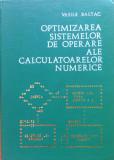 OPTIMIZAREA SISTEMELOR DE OPERARE ALE CALCULATOARELOR NUMERICE - Vasile Baltac