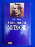 IVO FRENZEL - FRIEDRICH NIETZSCHE - BUCURESTI - 1997, Teora
