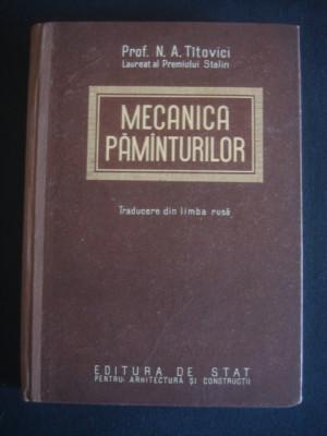 N. A. TITOVICI - MECANICA PAMANTURILOR foto