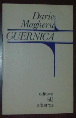 DARIE MAGHERU - GUERNICA (POEME) [editia princeps, 1974] foto