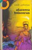 Afacerea Boiscoran - de Emile Gaboriau, Alta editura, 1975
