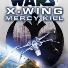 Aaron Allston - X - Wing: Mercy Kill (Star Wars) - Roman, Anul publicarii: 2012