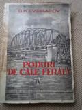 Poduri de cale ferata vol IV Evgrafov 1951 RPR diverse lucrari la poduri planse