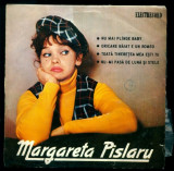 -Y- MARGARETA PISLARU - NU MAI PLANGE BABY ...- RAR ! DISC VINIL