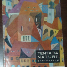 VASILE AVRAM / PETRU DUMBRAVEANU - TENTATIA NATURII, SIBIU, 1976: PEISAJUL SI PORTRETUL IN CREATIA ARTISTILOR PLASTICI AMATORI DIN JUDETUL SIBIU - Album Arta