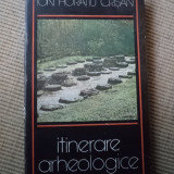 Itinerare arheologice transilvanene Ion Horatiu Crisan carte istorie stiinta, Alta editura