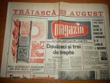 ziarul magazin 19 august 1967 ( numar cu ocazia zilei de 23 august )
