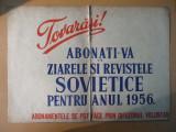 Reclama comunista tiparita pe carton 1956 Tovarasi! Abonati-va la ziarele si revistele sovietice pentru anul 1956