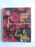 Legumele, fructele si... frumusetea - Mariana Ionescu  / C33P, Alta editura