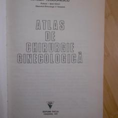 MIRCEA TEODORESCU--ATLAS DE CHIRURGIE GINECOLOGICA cu supracoperta - Carte Obstretica Ginecologie
