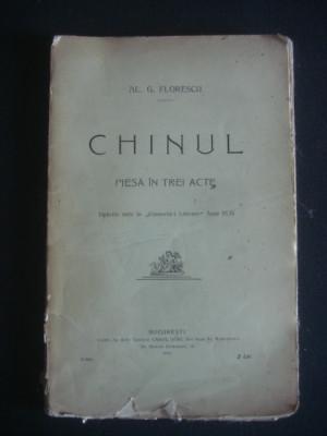 AL. G. FLORESCU - CHINUL PIESA IN 3 ACTE {1910} foto