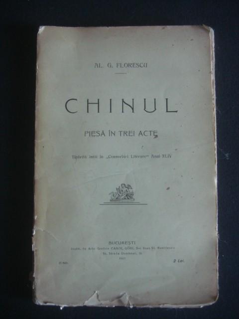 AL. G. FLORESCU - CHINUL PIESA IN 3 ACTE {1910}