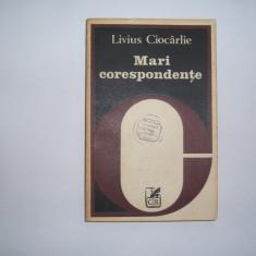 Livius Ciocarlie Mari Corespondente, rf5/1, P7, RF8/1 - Biografie