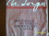 N. IORGA-MATERIALE PT O ISTORIOLOGIE UMANA 1968