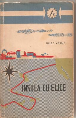 (C4947) INSULA CU ELICE DE JULES VERNE, EDITURA TINERETULUI, 1962, TRADUCERE DE ION HOBANA foto
