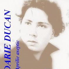 Darie Ducan - Aprilie aseptic - Carte poezie